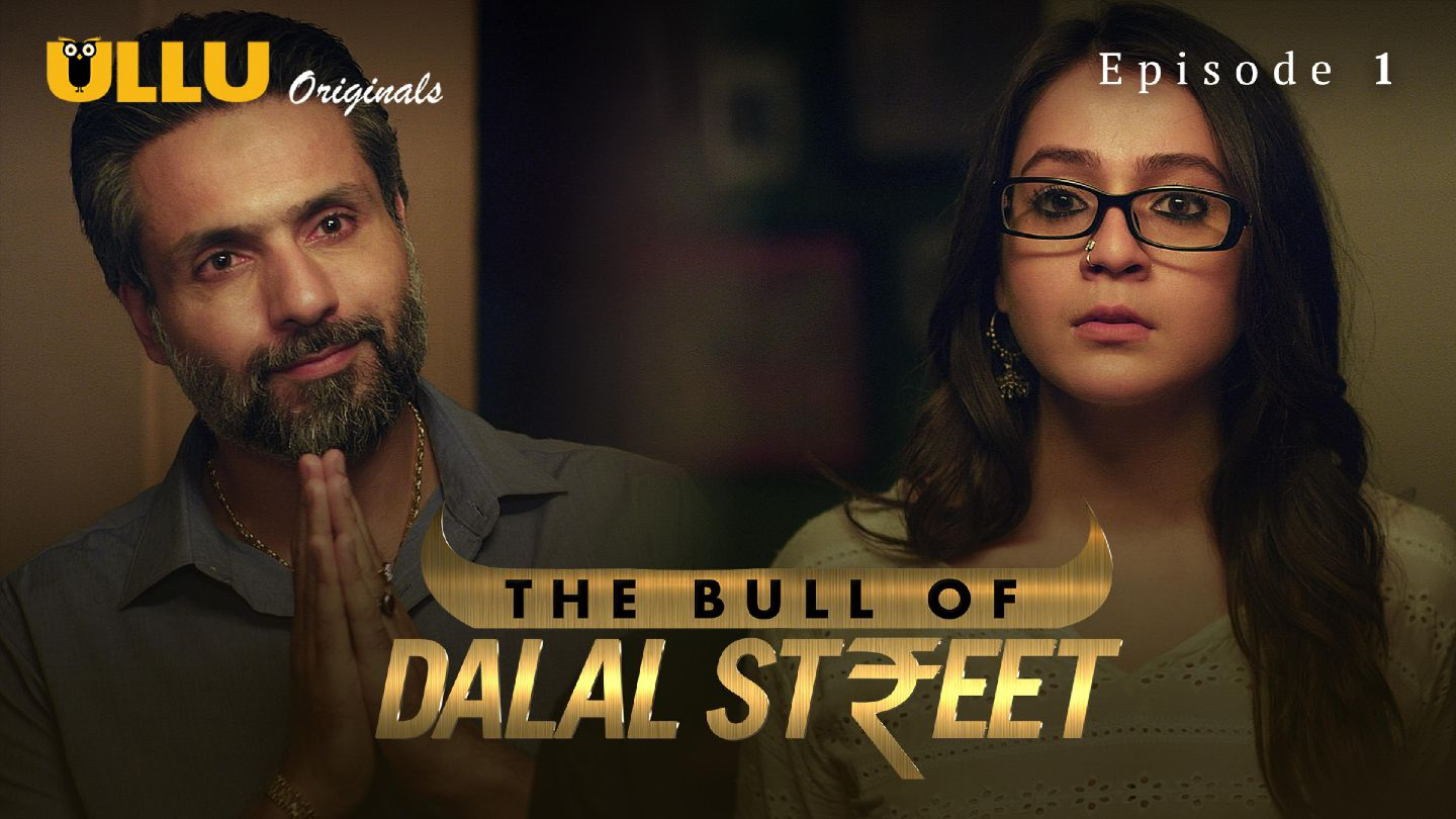 Watch The Bull Of Dalal Street Season 1 Episode 1 Online | The ...