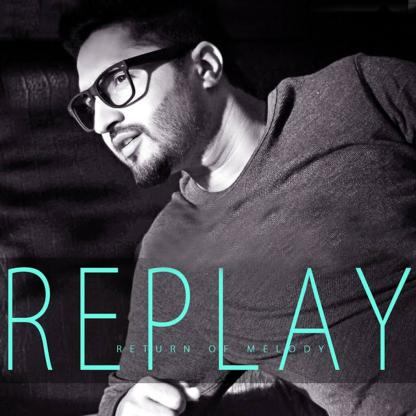 Replay - Return of Melody